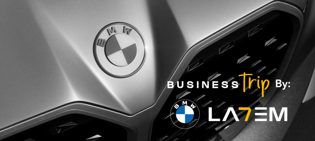 BUSINESS TRIP BY: BMW Y LA7EM